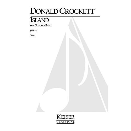 Lauren Keiser Music Publishing Island (for Wind Ensemble) LKM Music Series by Donald Crockett