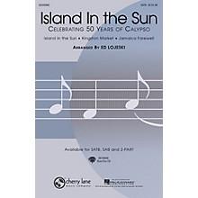 Cherry Lane Island in the Sun: Celebrating 50 Years of Calypso 2-Part Arranged by Ed Lojeski