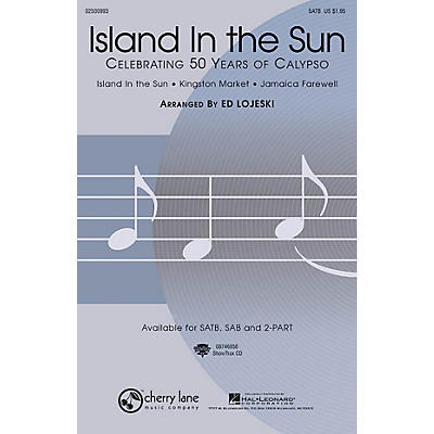 Cherry Lane Island in the Sun: Celebrating 50 Years of Calypso 2-Part Arranged by Ed Lojeski