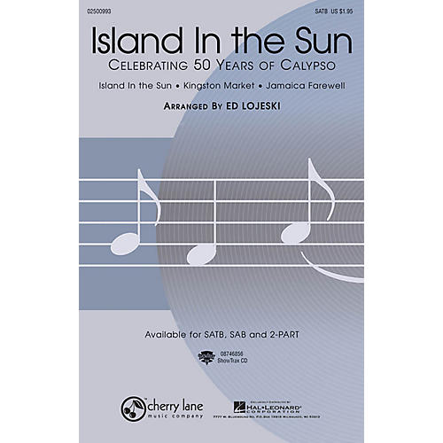 Hal Leonard Island in the Sun: Celebrating 50 Years of Calypso ShowTrax CD Arranged by Ed Lojeski