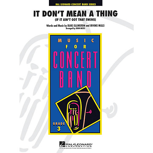 Hal Leonard It Don't Mean a Thing - Young Concert Band Level 3 arranged by John Moss
