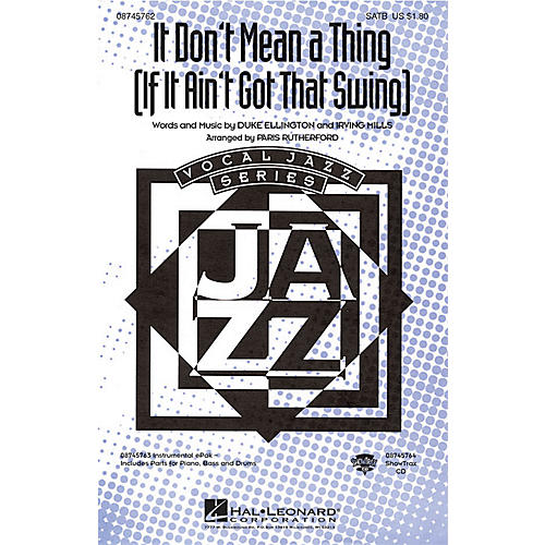 Hal Leonard It Don't Mean a Thing SATB arranged by Paris Rutherford