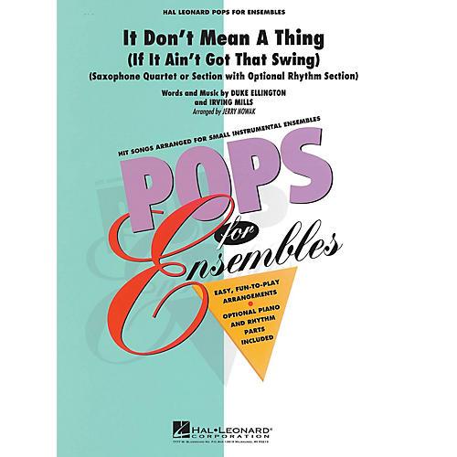 Hal Leonard It Don't Mean a Thing (Saxophone Ensemble) Concert Band Level 2.5 Arranged by Jerry Nowak