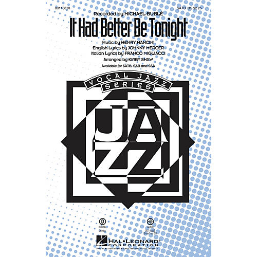 Hal Leonard It Had Better Be Tonight SSA by Michael Bublé Arranged by Kirby Shaw