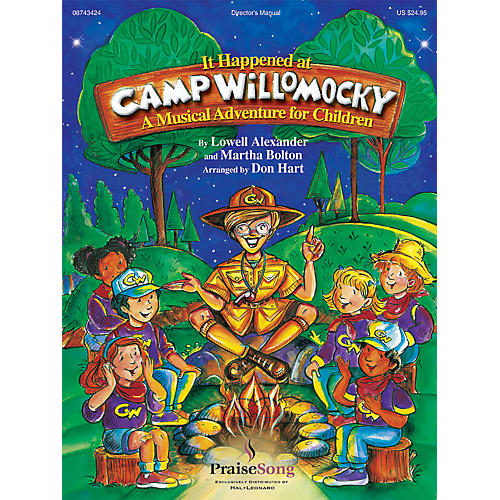 PraiseSong It Happened at Camp Willomocky (A Musical Adventure for Children) CHOIRTRAX CD Arranged by Don Hart