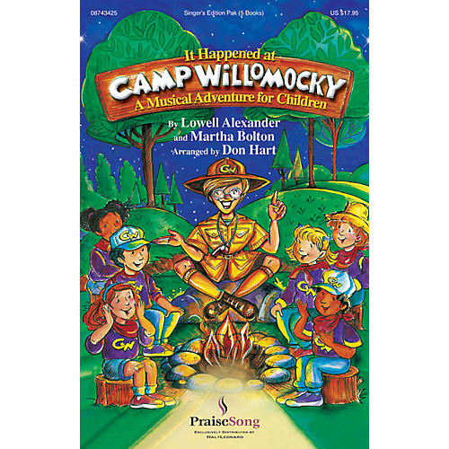 PraiseSong It Happened at Camp Willomocky (A Musical Adventure for Children) Singer 5 Pak arranged by Don Hart
