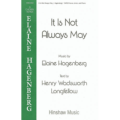 Hinshaw Music It Is Not Always May SSATTB composed by Elaine Hagenberg