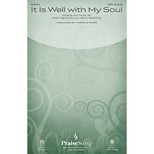 PraiseSong It Is Well with My Soul CHOIRTRAX CD by Matt Redman Arranged by Harold Ross