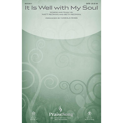 PraiseSong It Is Well with My Soul CHOIRTRAX CD by Matt Redman Arranged by Harold Ross