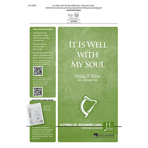 Jubal House Publications It Is Well with My Soul SATB arranged by Johnnie Carl