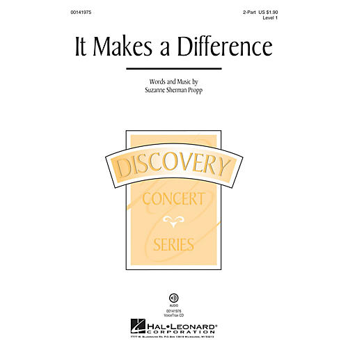 Hal Leonard It Makes a Difference (Discovery Level 1) 2-Part composed by Suzanne Sherman Propp