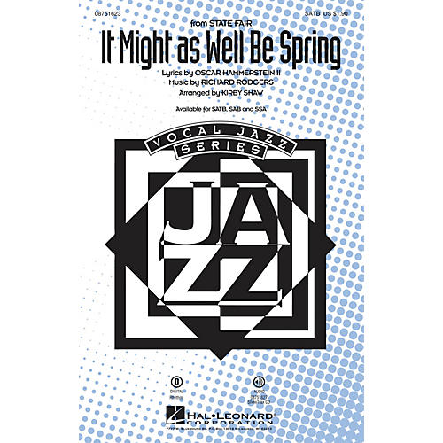 Hal Leonard It Might as Well Be Spring (from State Fair) SATB arranged by Kirby Shaw
