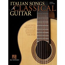 Hal Leonard Italian Songs for Classical Guitar (Standard Notation & Tab) Guitar Solo Series Softcover