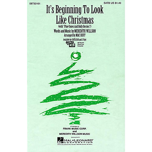 Hal Leonard It's Beginning To Look Like Christmas (with Pine Cones and Holly Berries) SAB Arranged by Mac Huff