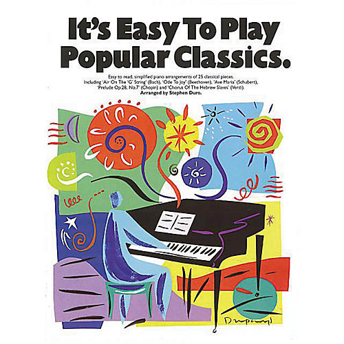 Music Sales It's Easy to Play Popular Classics Music Sales America Series Softcover