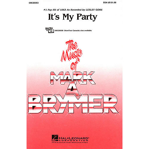 Hal Leonard It's My Party ShowTrax CD by Lesley Gore Arranged by Mark Brymer
