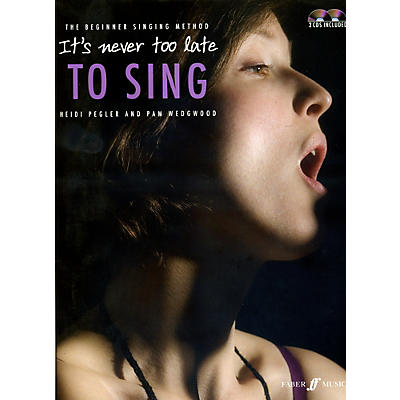 Faber Music LTD It's Never Too Late to Sing Book & 2 CDs