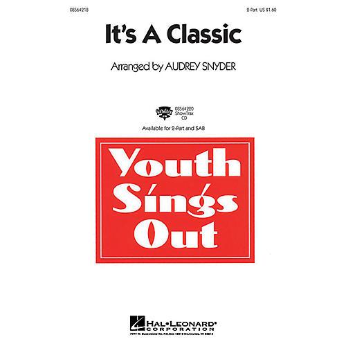 Hal Leonard It's a Classic 2-Part arranged by Audrey Snyder