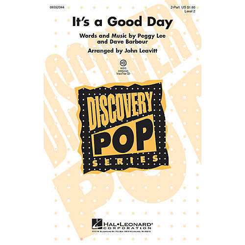 Hal Leonard It's a Good Day (Discovery Level 2) 2-Part arranged by John Leavitt