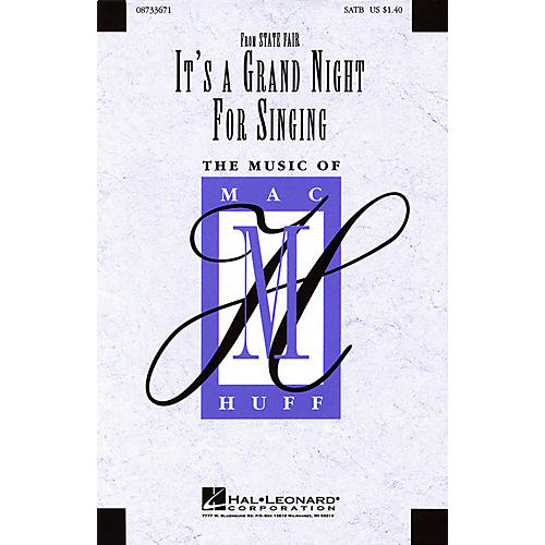 Hal Leonard It's a Grand Night for Singing (SATB) SATB arranged by Mac Huff