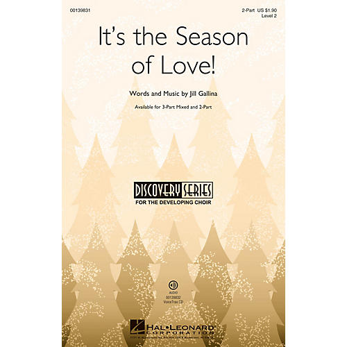 Hal Leonard It's the Season of Love! (Discovery Level 2) 2-Part composed by Jill Gallina