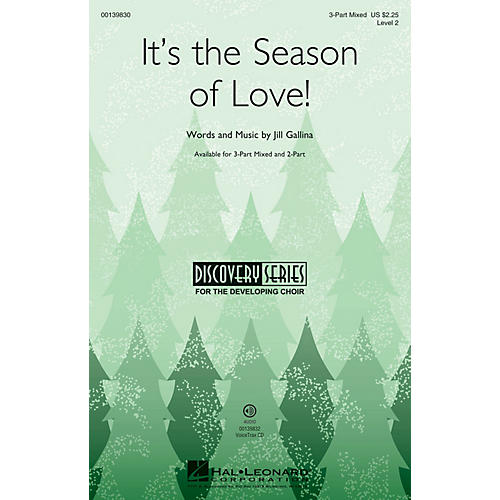 Hal Leonard It's the Season of Love! (Discovery Level 2) 3-Part Mixed composed by Jill Gallina