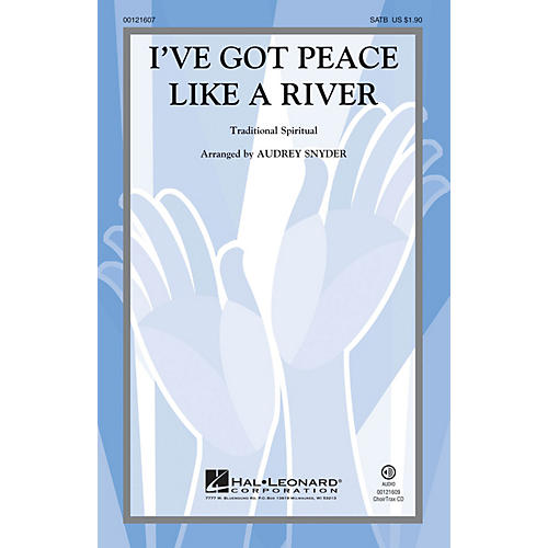 Hal Leonard I've Got Peace Like a River SATB arranged by Audrey Snyder