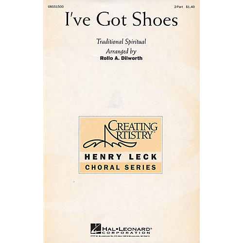 Hal Leonard I've Got Shoes 2-Part arranged by Rollo Dilworth
