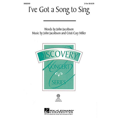 Hal Leonard I've Got a Song to Sing (Discovery Level 2) 2-Part composed by Cristi Cary Miller