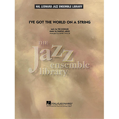 Hal Leonard I've Got the World on a String Jazz Band Level 4 Arranged by Mark Taylor