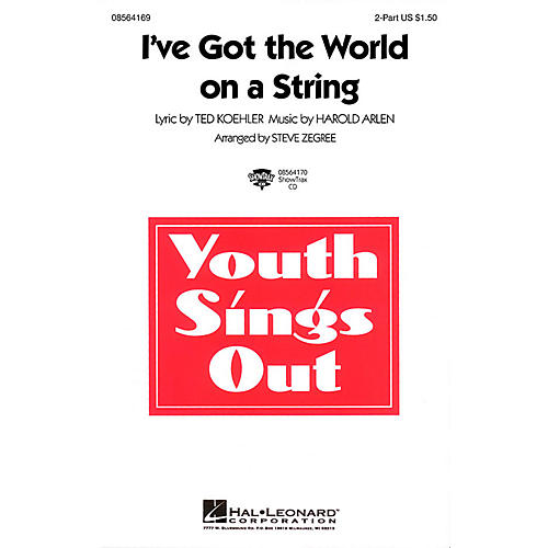Hal Leonard I've Got the World on a String ShowTrax CD Arranged by Steve Zegree