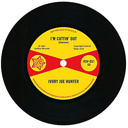 Alliance Ivory Joe Hunter - I'm Cuttin' Out/You Only Want Me When You Need Me
