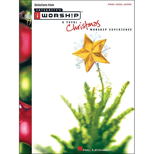 Integrity Music Iworship A Total Christmas Worship Experience arranged for piano, vocal, and guitar (P/V/G)