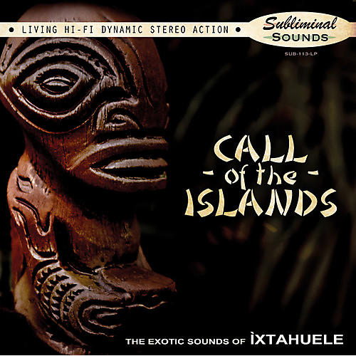 Alliance Ixtahuele - Call Of The Islands