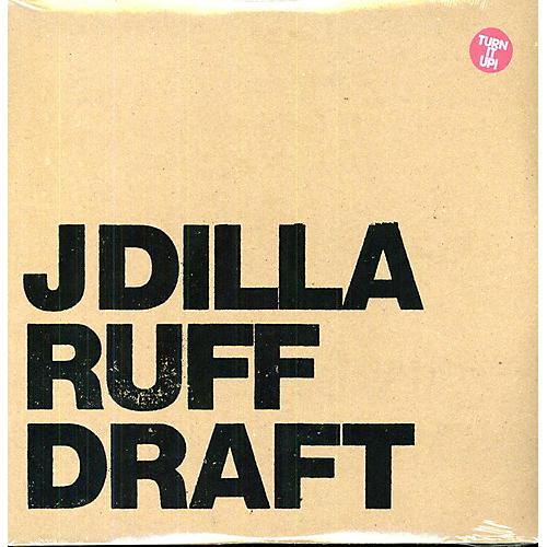 Alliance J Dilla - Ruff Draft