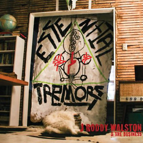 Alliance J. Roddy Walston and the Business - Essential Tremors