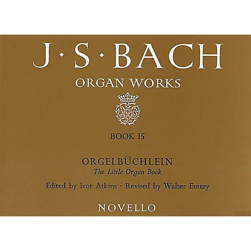 Music Sales J.S. Bach: Organ Works Book 15: Orgelbuchlein Music Sales America Series
