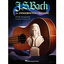 Hal Leonard J.S. Bach for Fingerstyle Ukulele Ukulele Series Softcover