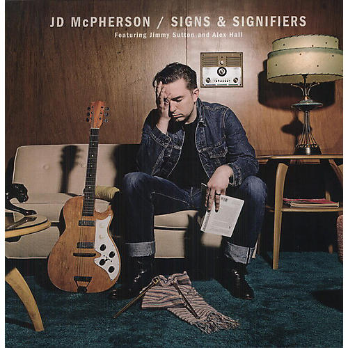 Alliance JD McPherson - Signs and Signifiers