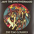Alliance JEFF the Brotherhood - Dig the Classics thumbnail