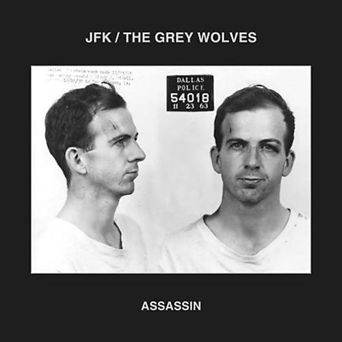 Alliance JFK & The Grey Wolves - Assassin