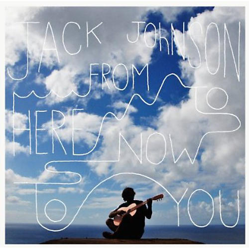 Alliance Jack Johnson - From Here to Now to You