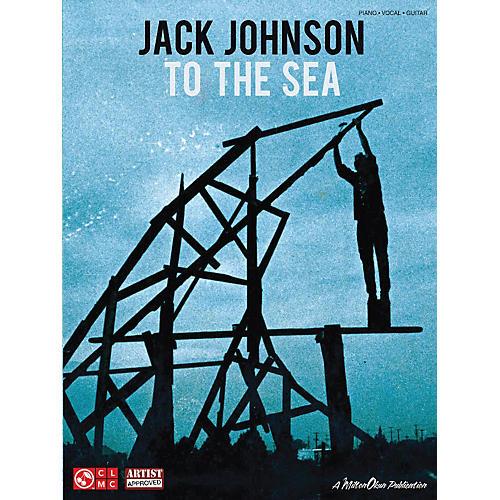 Cherry Lane Jack Johnson - To The Sea PVG Songbook