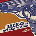 Alliance Jack-O & the Tearjerkers - Jack-O Is The Flip Side Kid thumbnail