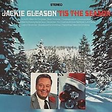 Jackie Gleason - 'Tis the Season