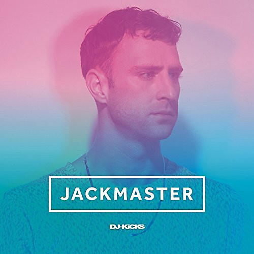 Alliance Jackmaster - Jackmaster DJ-Kicks