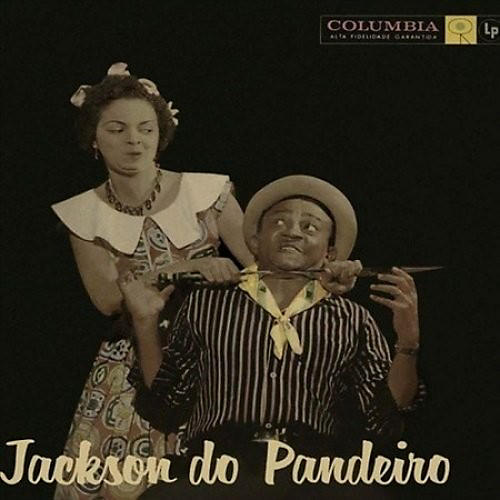Alliance Jackson Do Pandeiro - Jackson Do Pandeiro