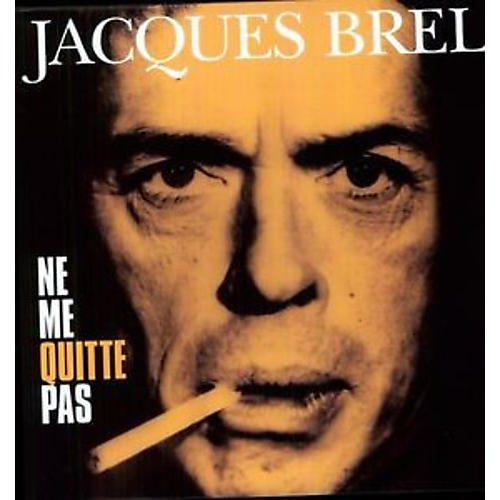 Alliance Jacques Brel - Ne Me Quitte Pas