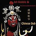 Alliance Jah Wobble - Chinese Dub thumbnail