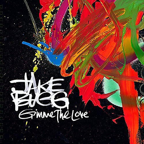 Alliance Jake Bugg - Gimme The Love / On My One